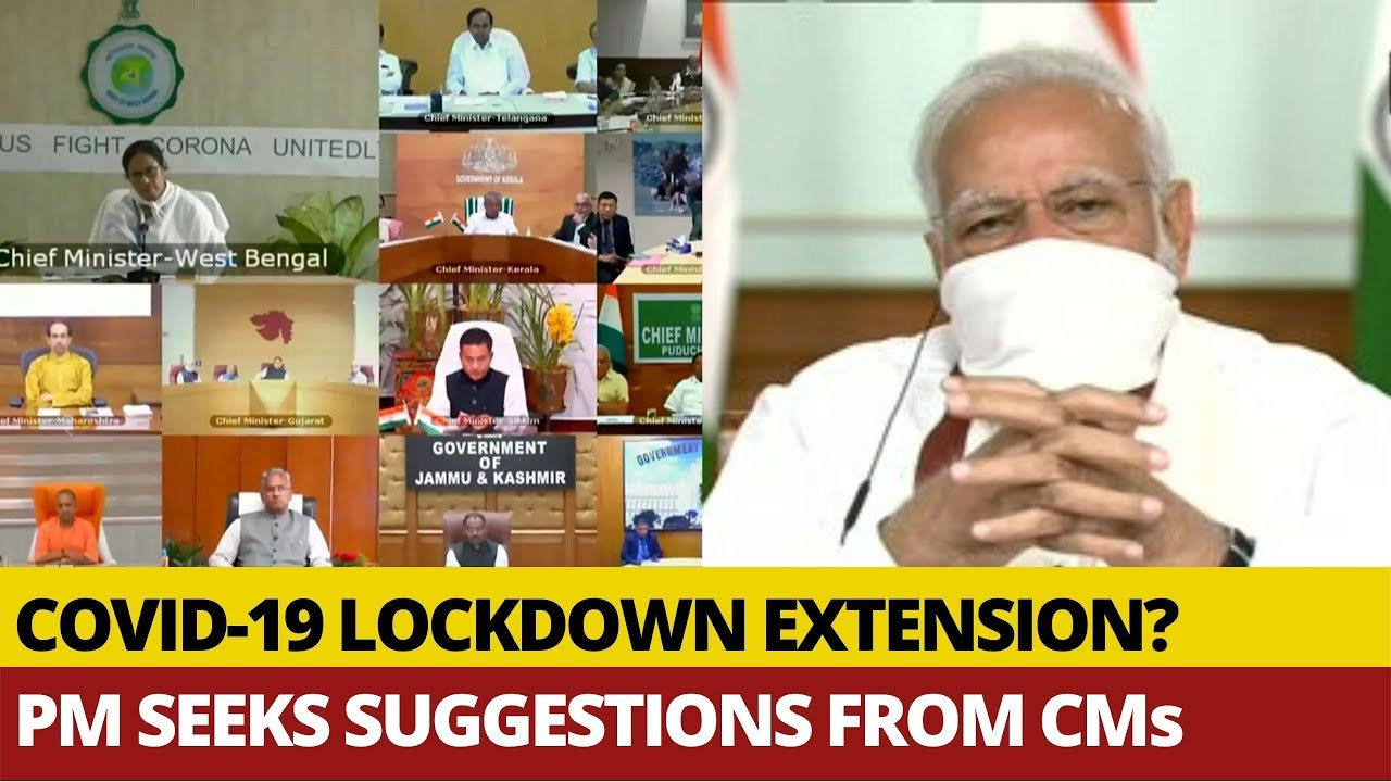 Corona Lockdown Extension Inevitable?; PM Modi Meets Chief Ministers