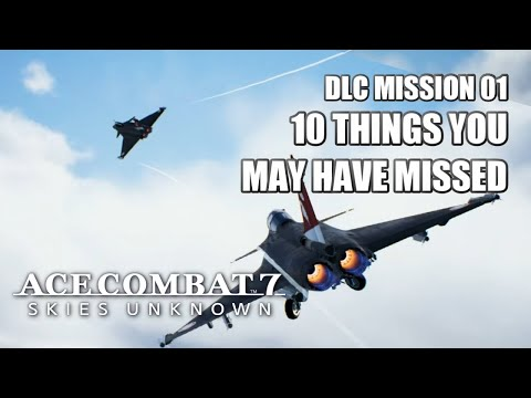 """Things You May Have Missed In """"Unexpected Visitor"""" - Ace Combat 7: Skies Unknown DLC"""