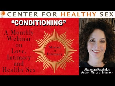 """CONDITIONING webinar with Alex Katehakis from """"Mirror of Intimacy"""""""