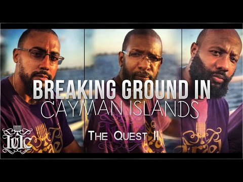 IUIC: The Quest II - Breaking Ground In George Town, Cayman Islands!