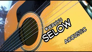 Wahyu - Selow  (Acoustic instrument)