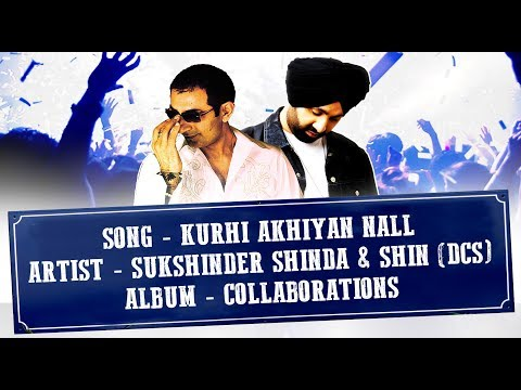 KURHI AKHIYAN NALL (LYRICAL VIDEO) - SHIN (DCS) & SUKSHINDER SHINDA