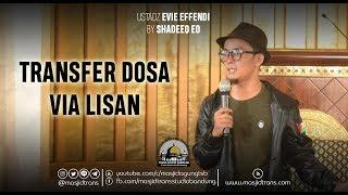 Video Transfer Dosa Via Lisan - Ust. Evie Effendi download MP3, 3GP, MP4, WEBM, AVI, FLV September 2018