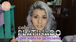 tutorial como platinar o cabelo em casa com violeta genciana