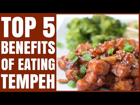 What is Tempeh? / The Top 5 Benefits of Eating Tempeh