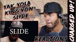 Yak Yola - Slide (Official Music Video) feat. King Von | ⭐REACTION!⭐ | 🔋IM CHARGED UP!!🔋