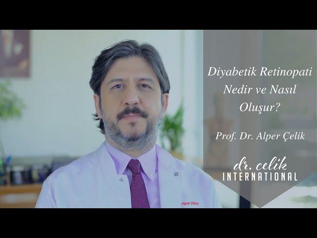 Diyabetik Retinopati Nedir ve Nasıl Oluşur? | Prof. Dr. Alper Çelik ile #diyabet Hakkında