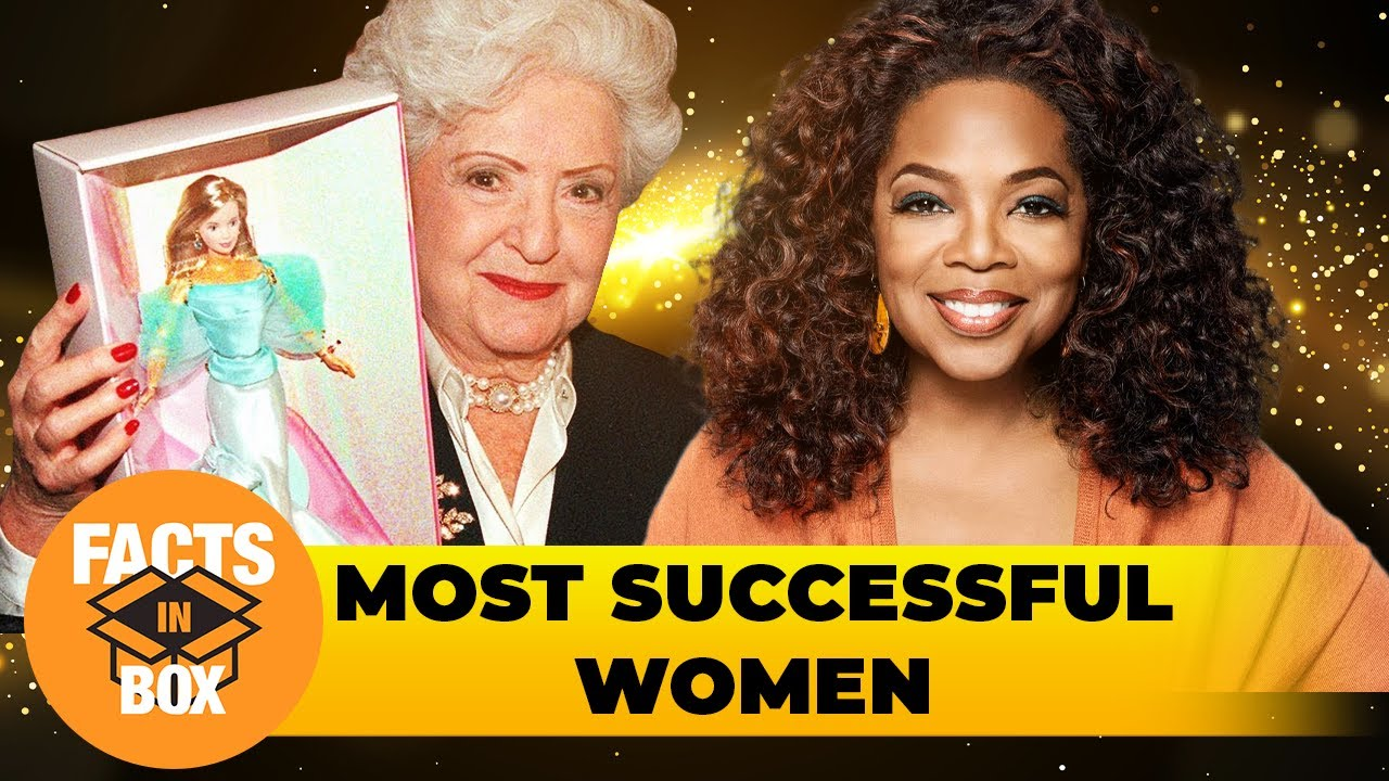 The Most Succesful Women. Business Women | Facts in Box