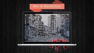 Syria: NOT A Revolution! (+18)