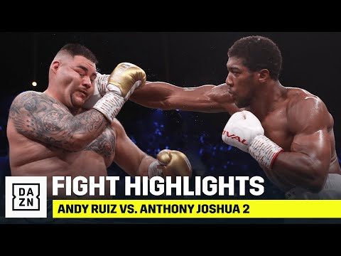 HIGHLIGHTS | Andy Ruiz Vs. Anthony Joshua 2