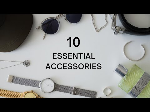 10 Fashion Accessories Every Guy Needs