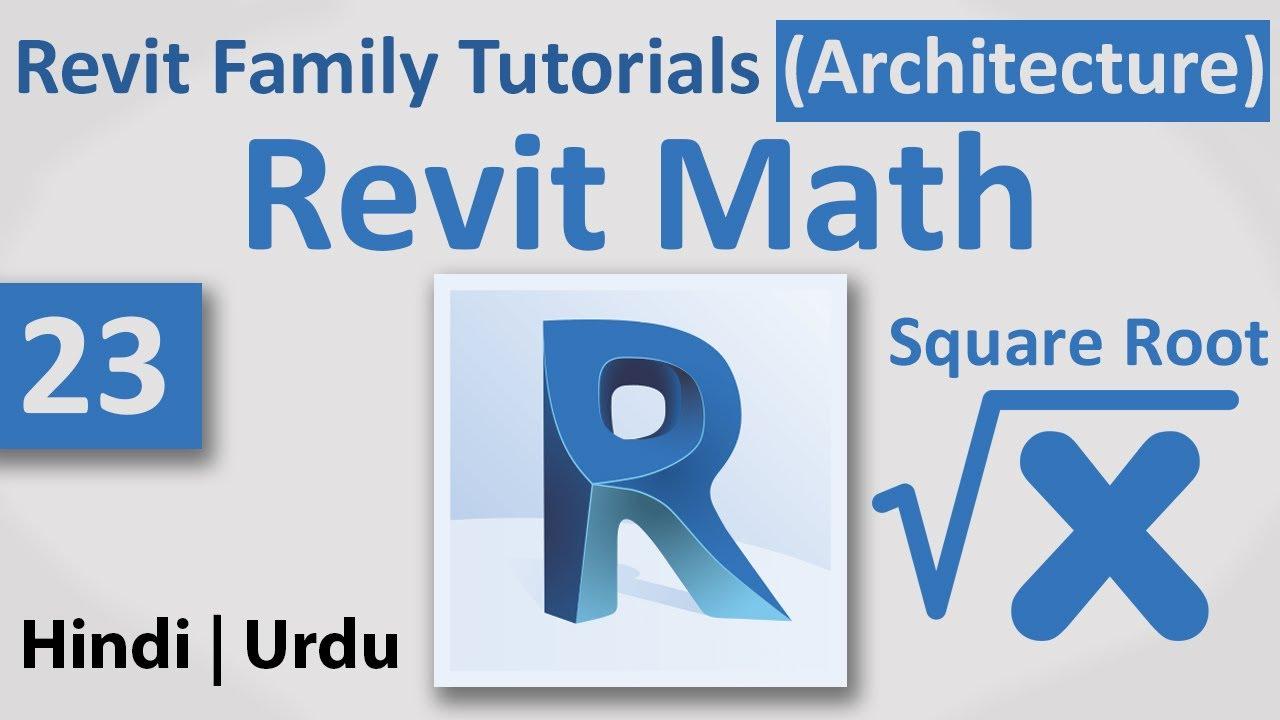 23-Revit Math | Square Root | Autodesk Revit Architecture Family ...