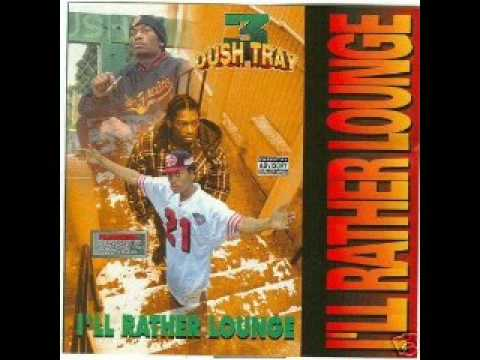 Dush Tray - Natural Born Playas