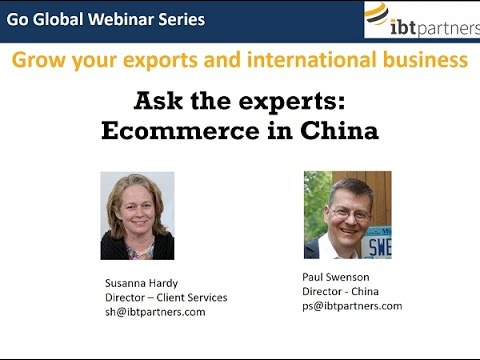 Go Global Webinar:  Ecommerce In China
