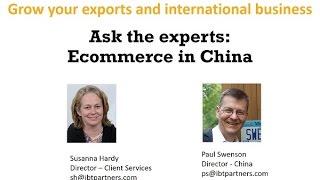 Go Global Webinar:  Ecommerce In China