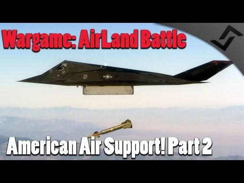 Wargame: AirLand Battle - American Air Support! Pt.2 Oslo Campaign