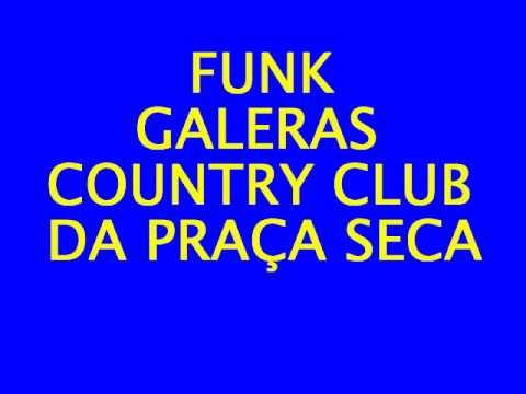 GALERAS COUNTRY CLUB PRAÇA SECA