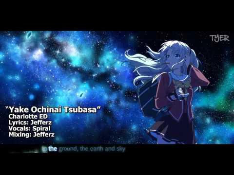 [TYER] English Charlotte ED - Yake Ochinai Tsubasa [feat. Spiral] (FULL)