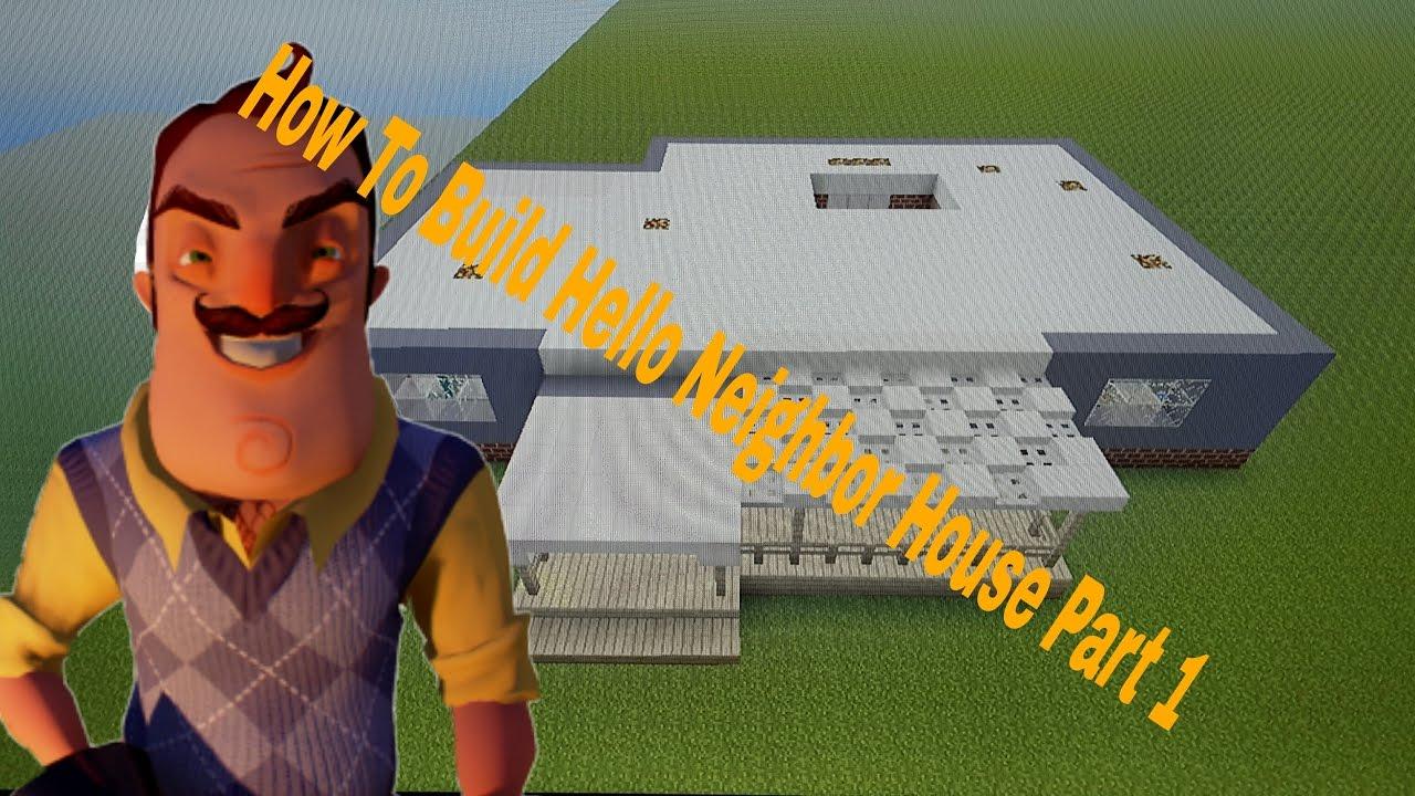 The hello neighbor house - How To Build Hello Neighbor House Alpha 2 First Floor In Minecraft Part 1 Youtube