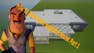 How To Build Hello Neighbor House Alpha 2/ Full Game (First Floor) in Minecraft Part 1
