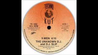 The Unknown DJ & DJ Slip - X-MEN