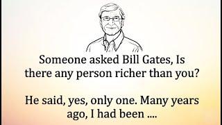 Someone asked Bill Gates