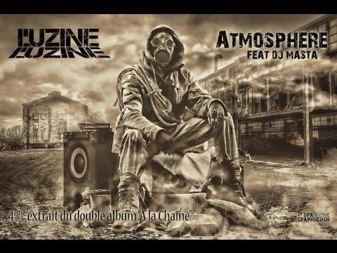 Youtube: L'uZine – Atmosphère Feat Dj Masta – Prod by Jim