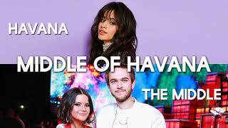 The Middle vs. Havana (Mashup) Camila Cabello, Zedd, Maren Morris