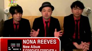 NONA REEVES ○New Album 「FOREVER FOREVER」発売中 常軌を逸した、ポッ...