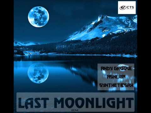 Andy GRooVE & Asheria ft. Syntheticsax - Last Moonlight музыка бесплатно