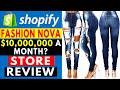 Shopify Store Review Fashion Nova $10,000,000+ Month