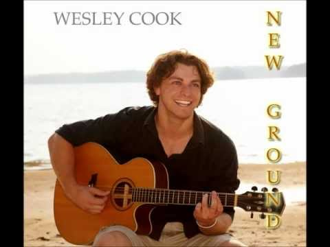 Wesley Cook  - Leave It All Behind (New Ground)