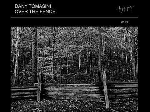 DANY TOMASINI OVER THE FENCE    (CD1-2017) NET-ART*