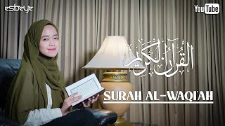 MUROTTAL QURAN  SURAH AL-WAQI'AH  ALMA