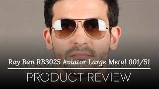 Ray-Ban RB3025 Aviator Large Metal 001/51 Sunglasses Review thumbnail