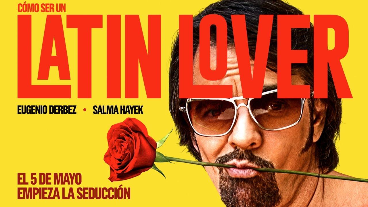 Cómo Ser Un Latin Lover Tráiler Oficial 2 Youtube