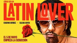 Latin lover eugenio derbez pelicula completa