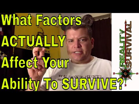 What Factors ACTUALLY Affect Your Ability To Survive? - Survival and Prepping Chat