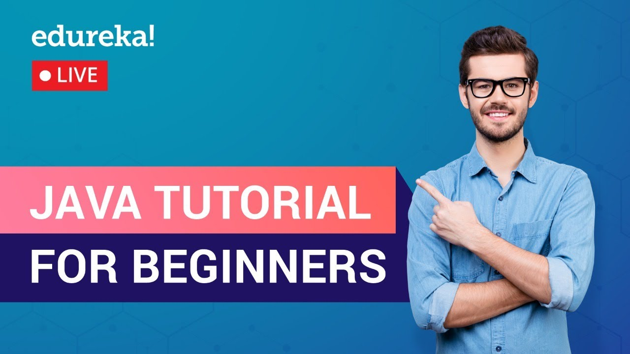 Java Tutorial | Java Programming Fundamentals | Java Training
