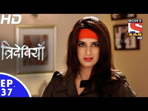 Trideviyaan - त्रिदेवियाँ - Episode 37 - 4th January, 2017