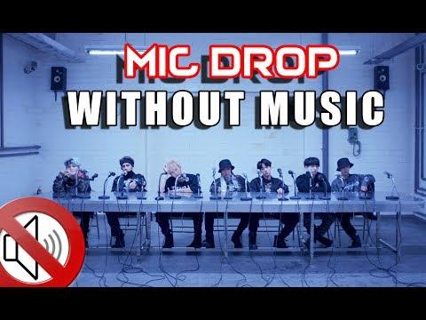 BTS (방탄소년단) MIC Drop (Steve Aoki Remix) - MV WITHOUT MUSIC!!!?