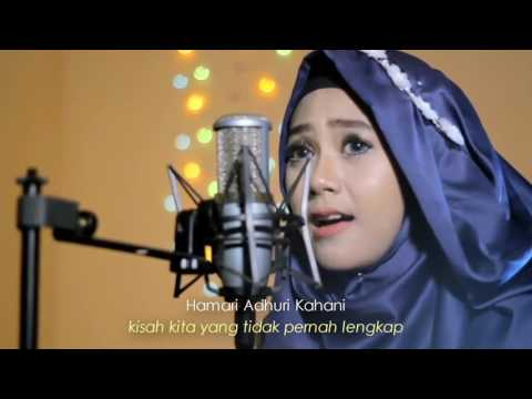 Lirik dan Terjemah Hamari adhuri kahani by  Laila fajri