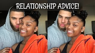 RELATIONSHIP ADVICE TO YOUNG COUPLES!