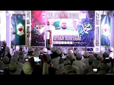 Habib Syech Asseggaf - Ahlan Wasahlan Bin Nabi