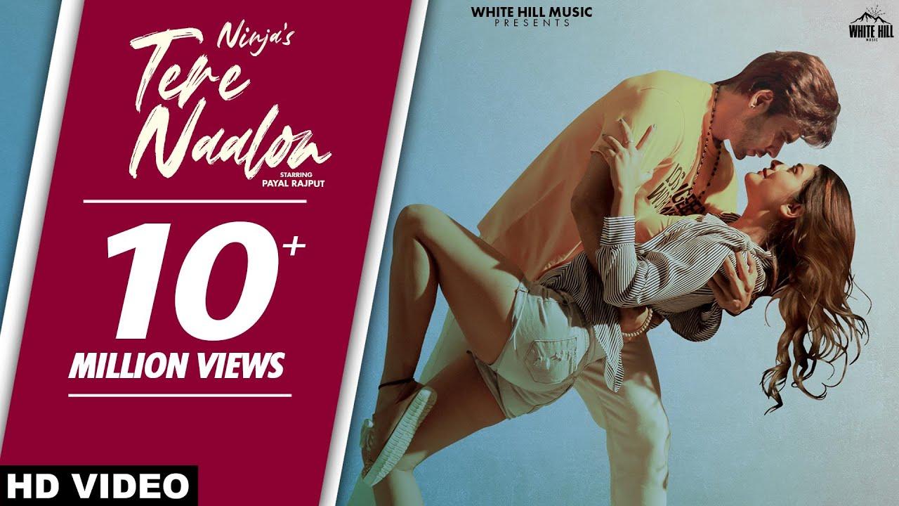 NINJA: Tere Naalon (Full Video) Ft Payal Rajput | Goldboy | New Punjabi Song 2021 | Sad Punjabi Song