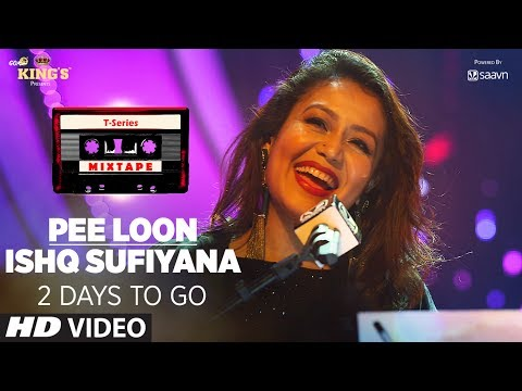 Thumbnail: T-Series Mixtape: Pee Loon/Ishq Sufiyana Song Teaser | ►2 Days To GO