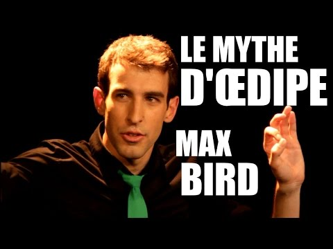 Max Bird - Le mythe d'Œdipe