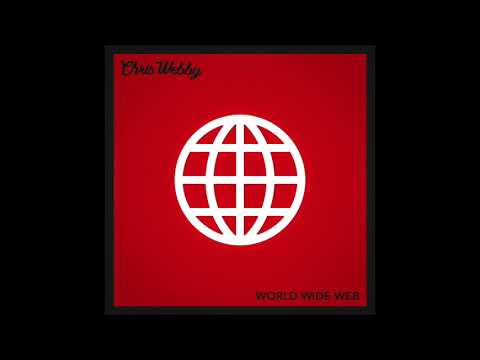 """Chris Webby - """"World Wide Web"""" OFFICIAL VERSION"""