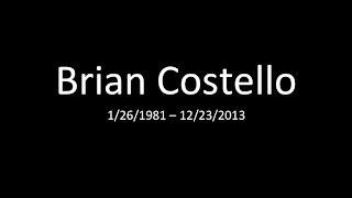Fond Memories Of Brian Costello