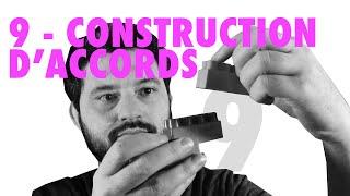 Vidéo 9 - La construction d'accords (théorie musicale)